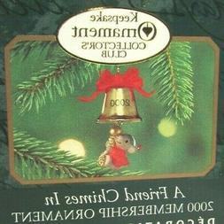 2000 Hallmark miniature A FRIEND CHIMES IN KOC Membership mo